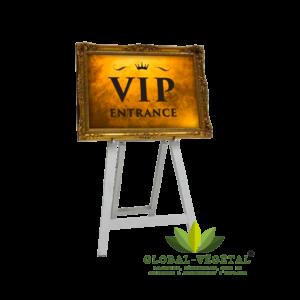 Location de panneaux d'entrée VIP